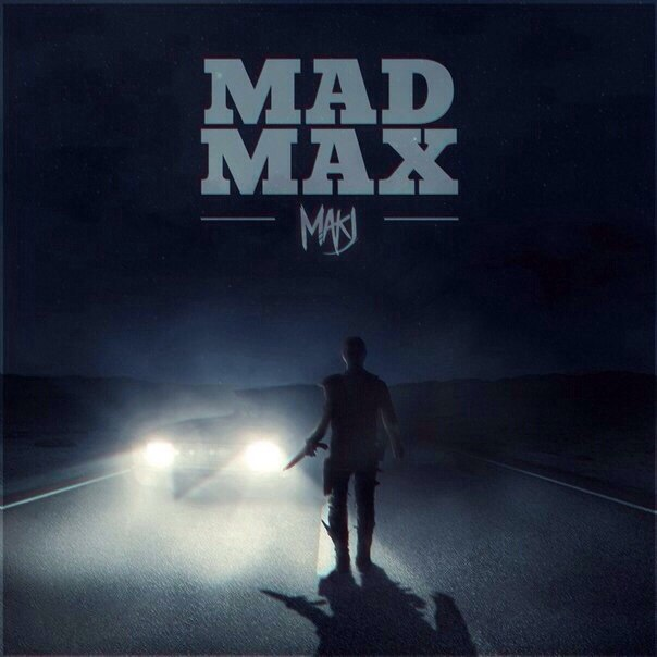MAKJ – Mad Max (Original Mix)