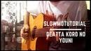 Karakai Jouzu no Takagi san ED 7 Deatta Koro No Youni Guitar Slowmo Tutorial Part 1