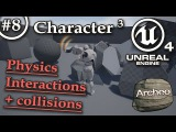 UE4 Tutorial 8 - Character 3 Physics amp interactions, collisions