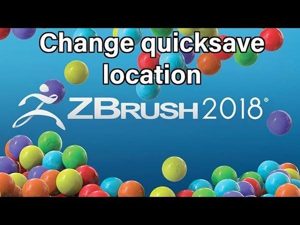 Zbrush 2018 - change quicksave location