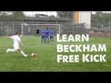 Learn David Beckham Free kick - STRskillSchool curve ball football Tutorial
