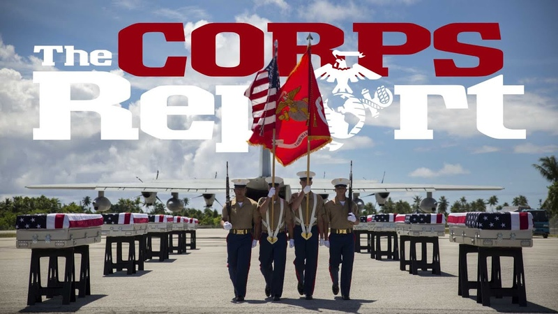 Honor the Fallen, F-35 now Operational and Tarawa Marines Return Home (The Corps Report Ep. 60)