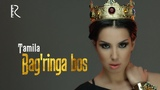 Tamila - Bag'ringa bos   Тамила - Багринга бос (glamour version)