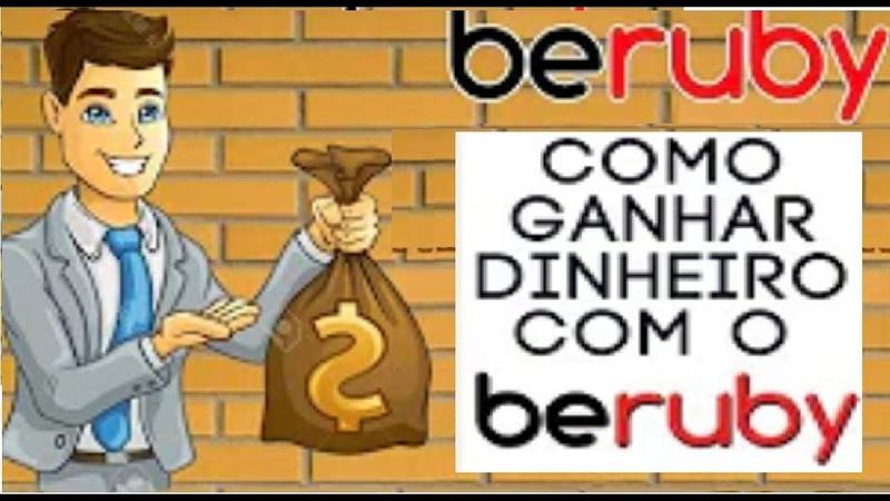 【BERUBY】☛Como GANHAR R$100 por mês pela internet através do Beruby