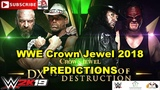 WWE Crown Jewel 2018 Triple H &amp Shawn Michaels vs The Undertaker &amp Kane Predictions WWE 2K19
