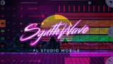 FL Studio Mobile: SynthWave (and sample pack)