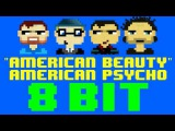 American Beauty American Psycho (8 Bit Cover Version) Tribute to Fall Out Boy - 8 Bit Universe
