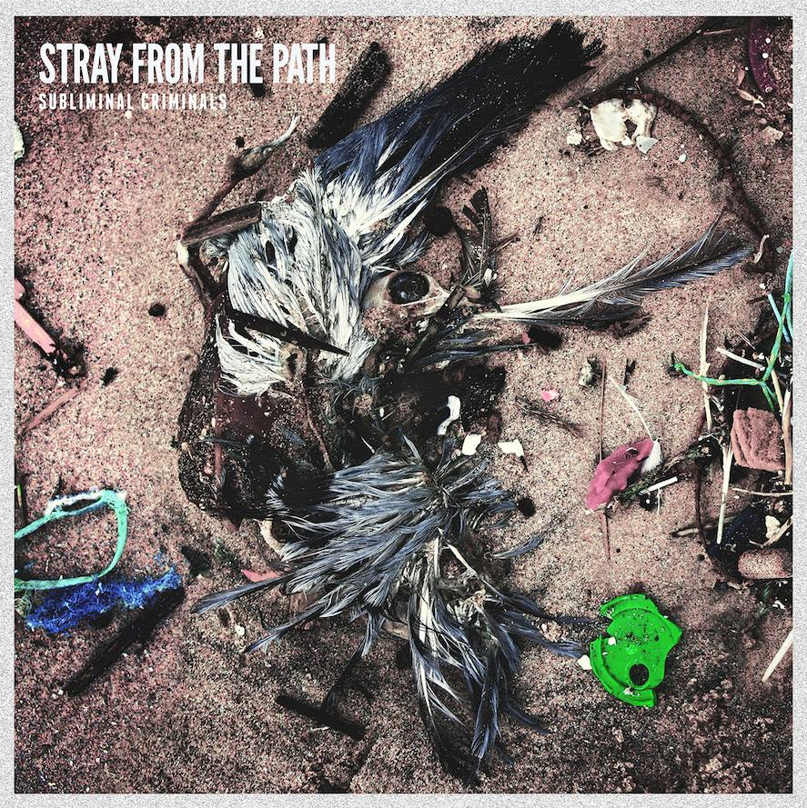 Stray From The Path - Badge & A Bullet, Part II (Single) (2015)