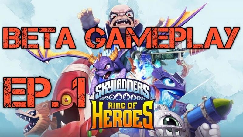 [Beta] Skylanders Ring of Heroes Gameplay: Ep. 1 First Impressions