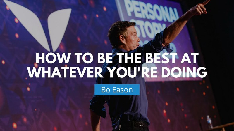 How To Be The Best At Whatever You're Doing | Bo Eason