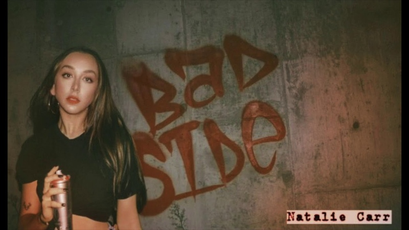 Natalie Carr - Bad Side ( Audio )