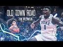 """Zion Williamson Mix ~ """"Old Town Road"""" (NBA HYPE) ᴴᴰ"""