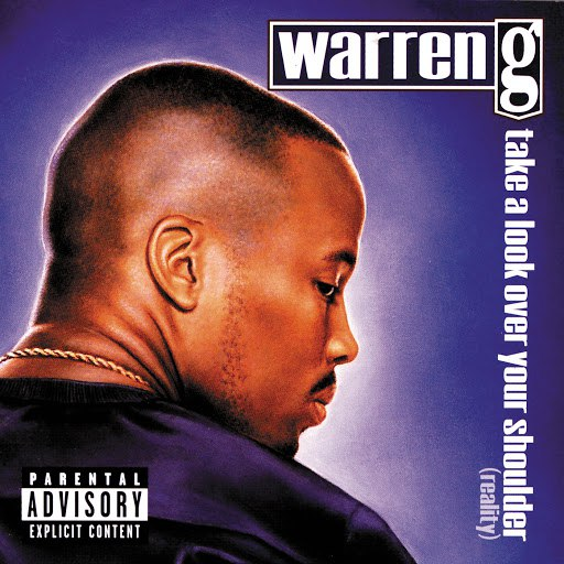 Warren G альбом Take A Look Over Your Shoulder (Reality) (Explicit Version)