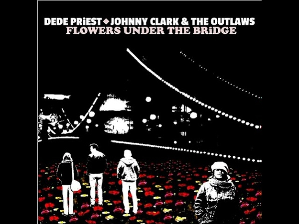 Dede Priest Johnny Clark The Outlaws - What It Is Aint What It Aint