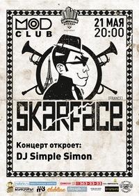 21/05- Skarface (Франция) @ Mod