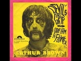 THE CRAZY WORLD OF ARTHUR BROWN - DEVIL'S GRIP - U K UNDERGROUND 1967