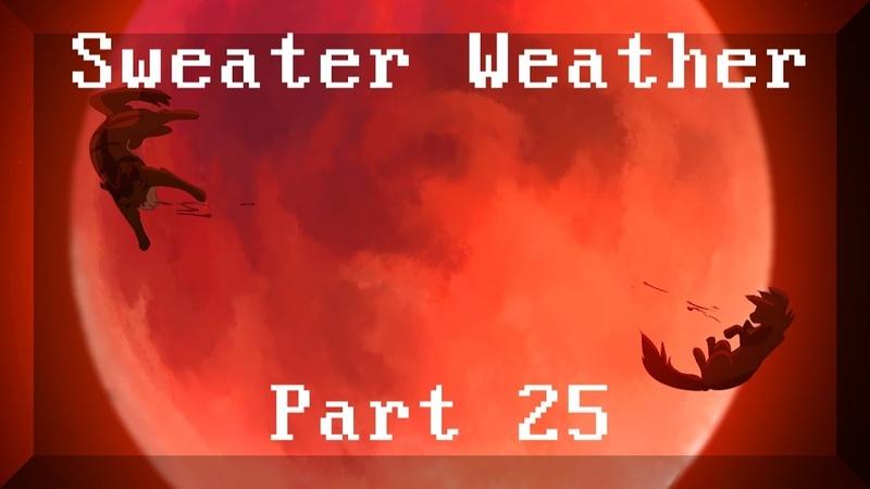 [WARRIORS] Sweater Weather Hawkfrost MAP PART 25