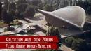 Berliner Stadtrundflug (aus den späten 70er Jahren)