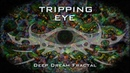 Tripping Eye Psychedelic Deep Dream Fractal Journey - Trip on LSD DMT Mushrooms Ayahuasca Full HD