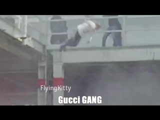 Gucci GANG (Wilhelm scream)