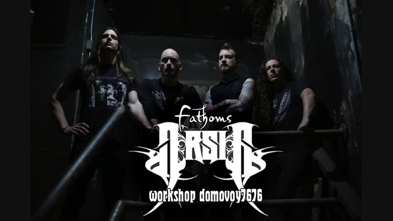 ARSIS Fathoms Official Video 2018