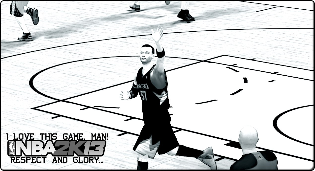 NBA2K13 RESPECT AND GLORY...