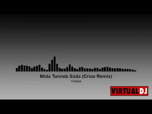 Kirsika-Mida Tunneb Süda Crius Remix(electronica gospel)