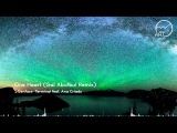 Stoenface  Terminal feat. Ana Criado - One Heart (Gal Abutbul Remix)
