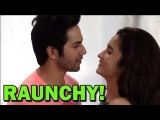 Varun Dhawan and Alia Bhatt's RAUNCHY Interview - EXCLUSIVE