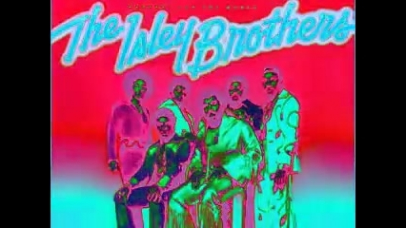 The Isley Brothers-Whos That lady - Isley Brothers