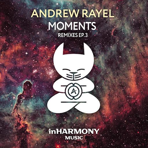 Andrew Rayel альбом Moments (Remixes - EP3)