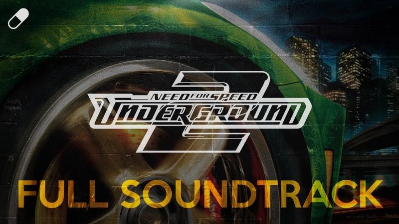 Need For Speed Underground 2 2004 Full Soundtrack
