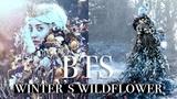 Winter's Wildflower - Behind The Scenes! Bella Kotak
