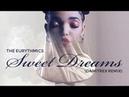 The Eurythmics - Sweet Dreams (Remix) [2018]