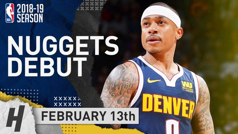 Isaiah Thomas INJURY RETURN Full Highlights Nuggets vs Kings 2019 02 13 Official Nuggets Debut