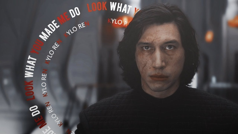 Kylo Ren | Look What You Made Me Do