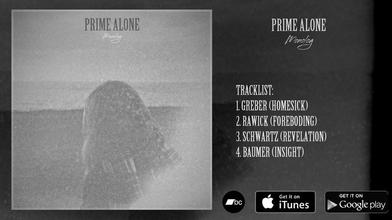 Prime Alone - Monolog (2018)