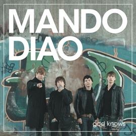 Mando Diao альбом God Knows