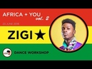 AFRIKA YOU dance workshops VOL 2 23 JUNE 2018 Incredible Zigi