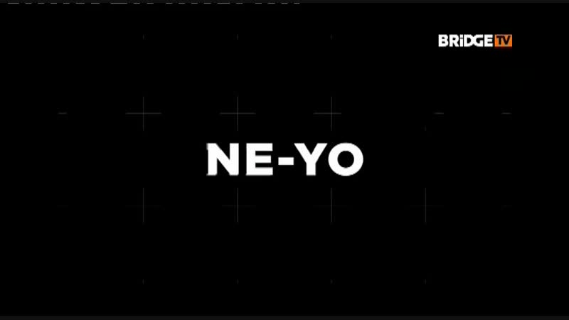 NE-YO TIME 2018 ON BRIDGE TV