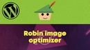 Robin image optimizer — оптимизация изображений WordPress