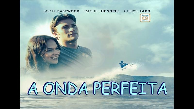 FILME GOSPEL A onda perfeita (2018)