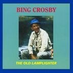 Bing Crosby альбом The Old Lamplighter