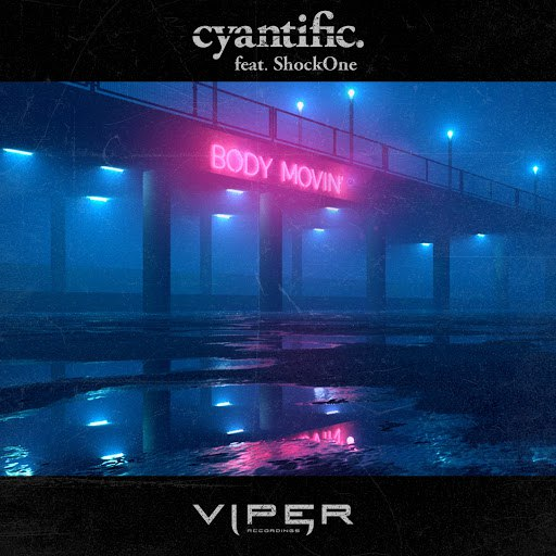 Cyantific альбом Body Movin' (feat. ShockOne) [Club Master]
