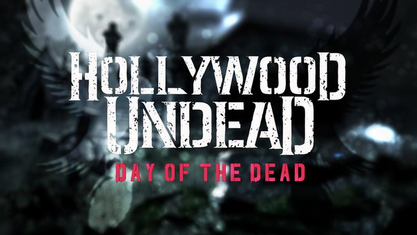 hollywood undead альбом day of the dead