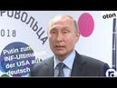 Putin zum INF-Ultimatum der USA auf deutsch