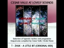 Cesar Valle At Lovely Sounds by Under Noize