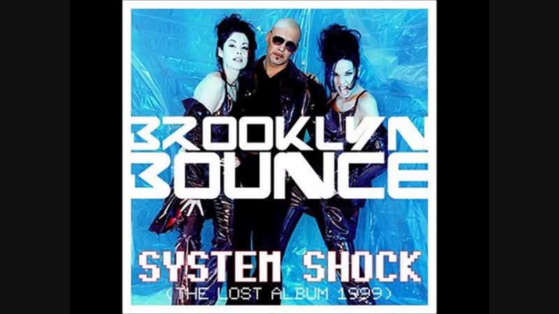 Brooklyn Bounce System Shock 1999 Album 480p