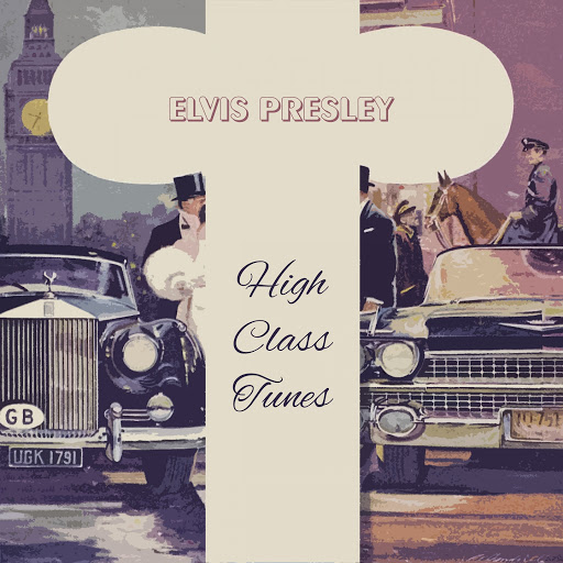 Elvis Presley альбом High Class Tunes