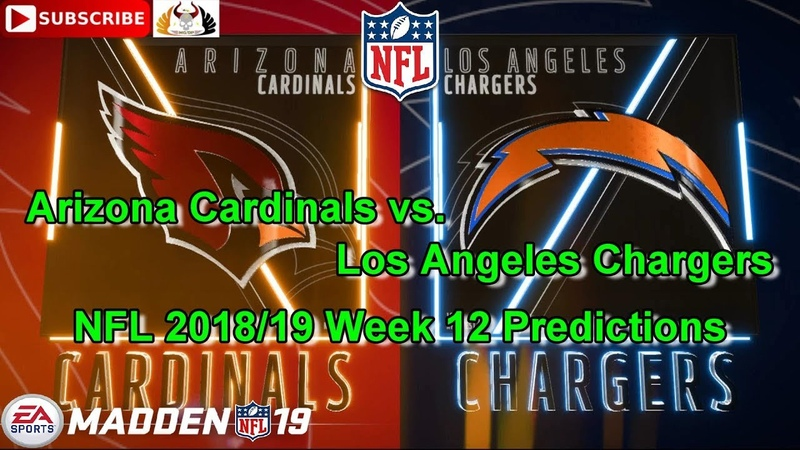 Arizona Cardinals vs. Los Angeles Chargers | NFL 2018-19 Week 12 | Predictions Madden NFL 19